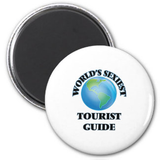 World's Sexiest Tourist Guide 6 Cm Round Magnet