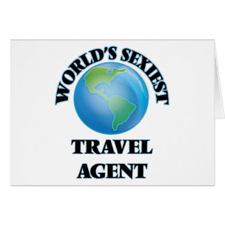 World's Sexiest Travel Agent Greeting Card