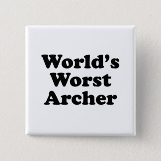 World's Worst Archer 15 Cm Square Badge