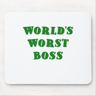 Worlds Worst Boss Mouse Pad