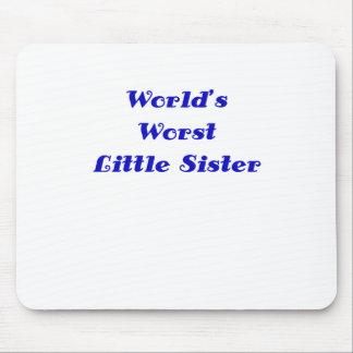 Worlds Worst Little Sister Mousepad