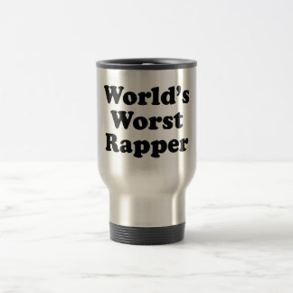 World's Worst Rapper Stainless Steel Travel Mug