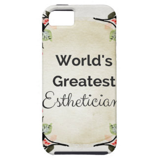 World'sGreatest Esthetician iPhone 5 Covers