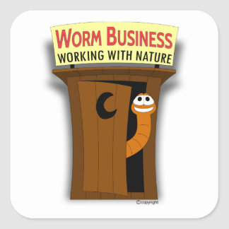 Worm in Outhouse Working With Nature Square Sticker
