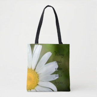 Worry Ends When Faith Begins Offset Daisy Tote Bag