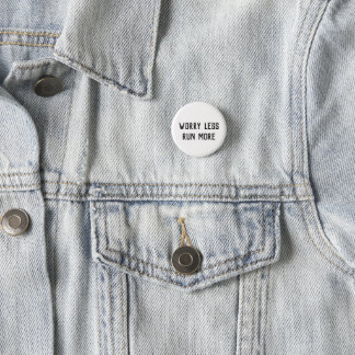 Worry Less Run More button badge