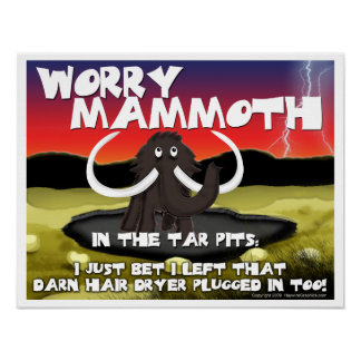 Worry Mammoth Poster