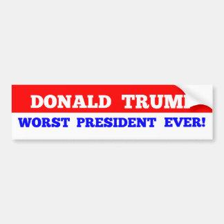 Worse President Ever Bumper Sticker