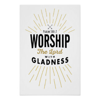 Worship the Lord with Gladness Art Print