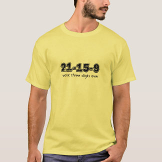 Worst 3 digits T-Shirt