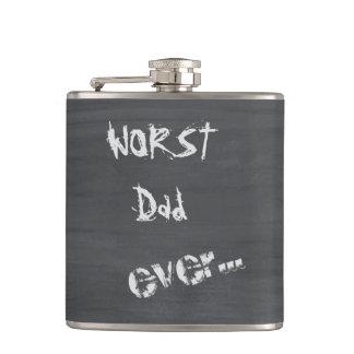 Worst Dad Ever Hip Flask