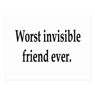 Worst invisible friend ever. postcard