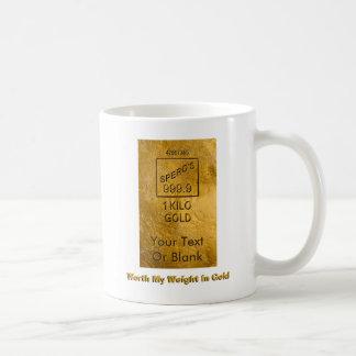 Worth My Weight In Gold Basic White Mug