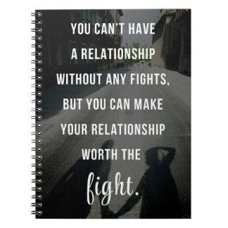 Worth The Fight Quote Notebooks