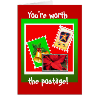 Worth the postage Holiday Greeting Card