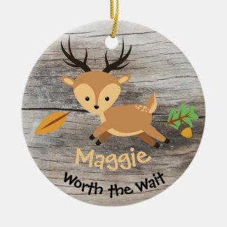 Worth the Wait - Customized Deer Adoption Gift Ceramic Ornament
