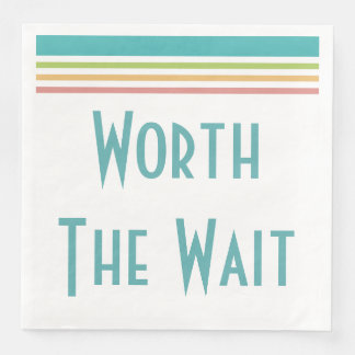 Worth the Wait Modern - Adoption, New Baby Disposable Serviette