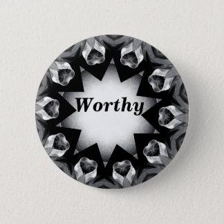 Worthy_Button 6 Cm Round Badge