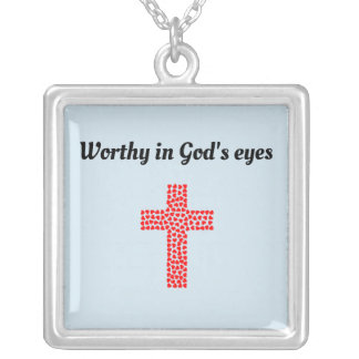Worthy in God's eyes Silver Plated Necklace