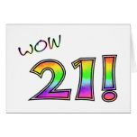 WOW 21ST BIRTHDAY GREETING CARD