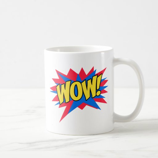 WOW exciting Mugs