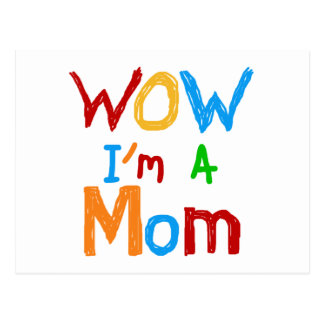 WOW I'm a Mom T-shirts and GIfts Postcard