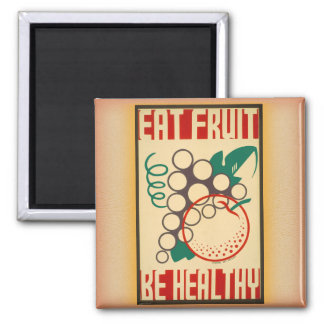 WPA Eat Fruit / Be Healthy magnet