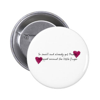 Wrapped around the Finger Pinback Button