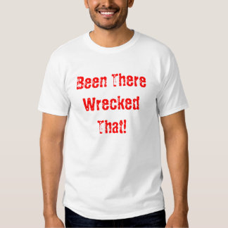 Wrecked Tshirts