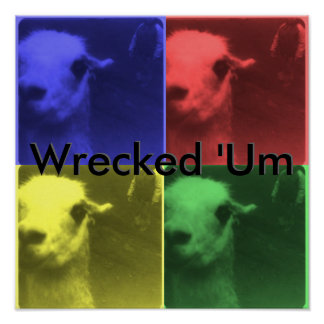 Wrecked 'Um 4 Color Llama Poster