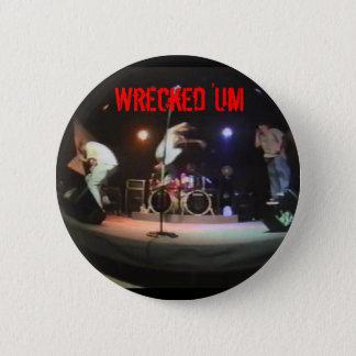 Wrecked 'Um Live Studio Button
