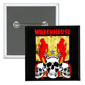 Wreckhouse Chicks Square Button