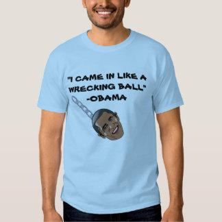 Wrecking Ball Obama Shirt