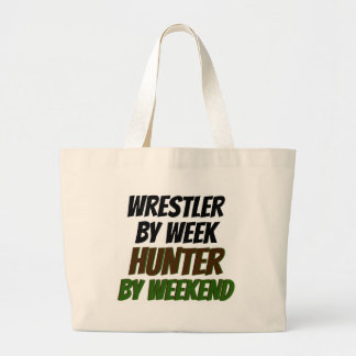 Wrestler by Week Hunter by Weekend Large Tote Bag