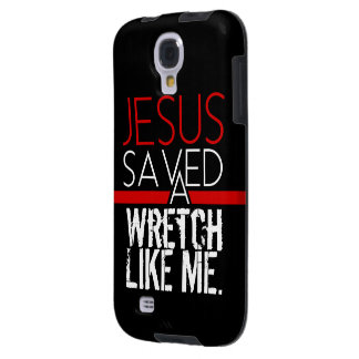 """Wretch Like Me"" - Black (Galaxy S4) Galaxy S4 Case"