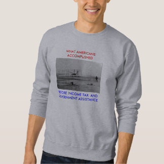 wright-flyer BEFORE INCOME TAX ... Sweatshirt