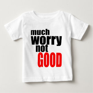 WRINKLE old lady much worry not good less relaxing Baby T-Shirt