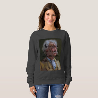 Wrinkles Were Smiles Sweatshirt