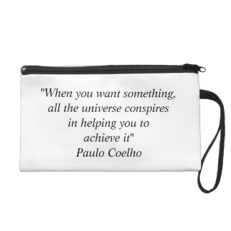 Wristlet with Paulo Coelho Quote