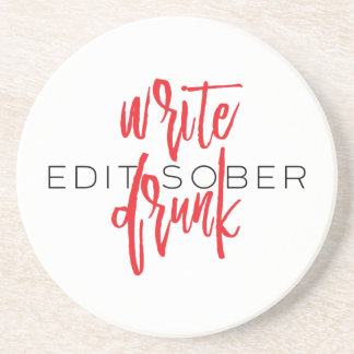 Write Drunk Edit Sober (red and black) Coaster