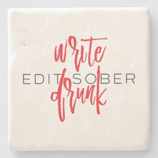Write Drunk Edit Sober (red and black) Stone Beverage Coaster