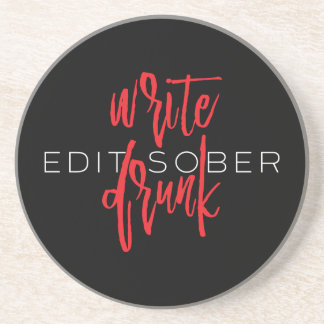 Write Drunk Edit Sober (red and white) Beverage Coasters