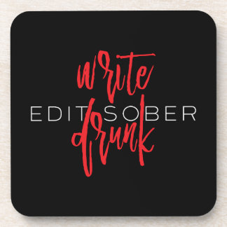 Write Drunk Edit Sober (red and white) Coaster