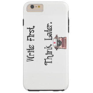 Write First, Think Later iPhone Case