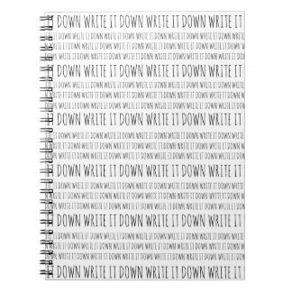 Write It Down Notebook