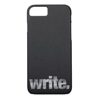 Write: Writer, Freelance Writer, Author iPhone 8/7 Case