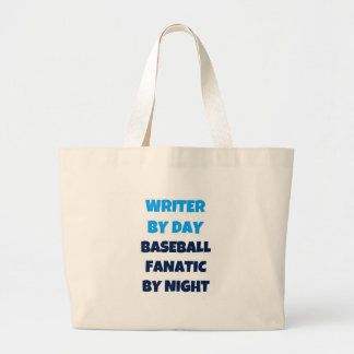 Writer by Day Baseball Fanatic by Night Large Tote Bag