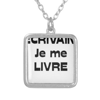 WRITER, I DELIVER MYSELF - Word games Silver Plated Necklace