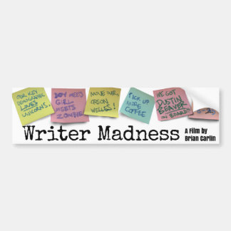 """Writer Madness"" Movie Bumper Sticker Car Bumper Sticker"