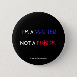 """Writer Not Fighter"" Button w/Website"